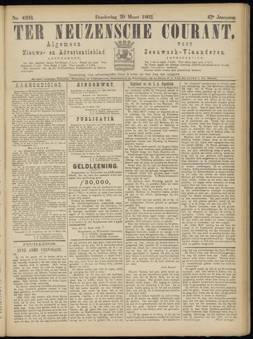 Ter Neuzensche Courant. Algemeen Nieuws- en Advertentieblad voor Zeeuwsch-Vlaanderen / Neuzensche Courant ... (idem) / (Algemeen) nieuws en advertentieblad voor Zeeuwsch-Vlaanderen 1902-03-20