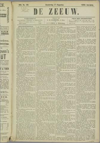 De Zeeuw. Christelijk-historisch nieuwsblad voor Zeeland 1891-08-27