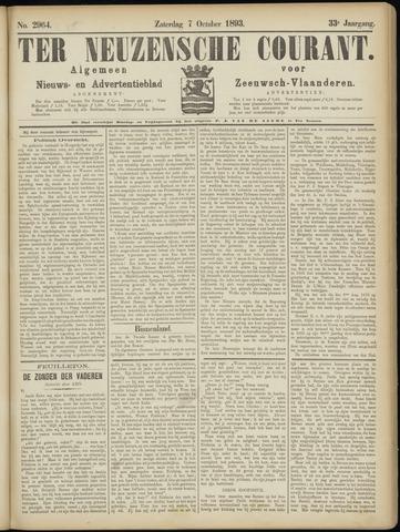 Ter Neuzensche Courant. Algemeen Nieuws- en Advertentieblad voor Zeeuwsch-Vlaanderen / Neuzensche Courant ... (idem) / (Algemeen) nieuws en advertentieblad voor Zeeuwsch-Vlaanderen 1893-10-07