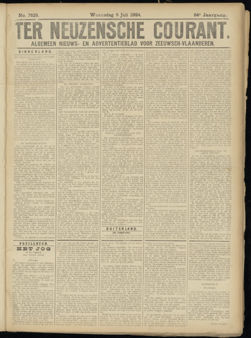 Ter Neuzensche Courant. Algemeen Nieuws- en Advertentieblad voor Zeeuwsch-Vlaanderen / Neuzensche Courant ... (idem) / (Algemeen) nieuws en advertentieblad voor Zeeuwsch-Vlaanderen 1924-07-09