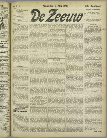 De Zeeuw. Christelijk-historisch nieuwsblad voor Zeeland 1921-05-09