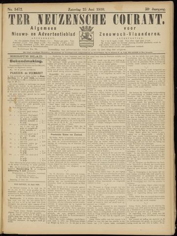 Ter Neuzensche Courant. Algemeen Nieuws- en Advertentieblad voor Zeeuwsch-Vlaanderen / Neuzensche Courant ... (idem) / (Algemeen) nieuws en advertentieblad voor Zeeuwsch-Vlaanderen 1910-06-25