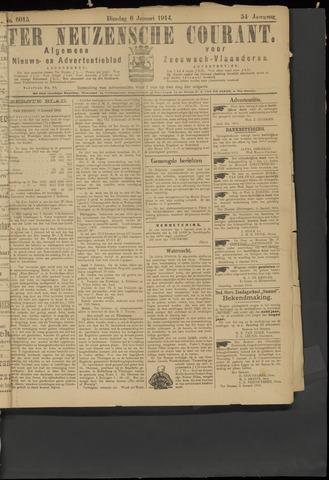 Ter Neuzensche Courant. Algemeen Nieuws- en Advertentieblad voor Zeeuwsch-Vlaanderen / Neuzensche Courant ... (idem) / (Algemeen) nieuws en advertentieblad voor Zeeuwsch-Vlaanderen 1914-01-06