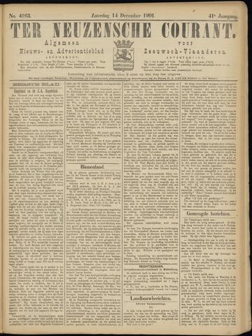 Ter Neuzensche Courant. Algemeen Nieuws- en Advertentieblad voor Zeeuwsch-Vlaanderen / Neuzensche Courant ... (idem) / (Algemeen) nieuws en advertentieblad voor Zeeuwsch-Vlaanderen 1901-12-14