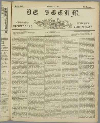 De Zeeuw. Christelijk-historisch nieuwsblad voor Zeeland 1897-05-27