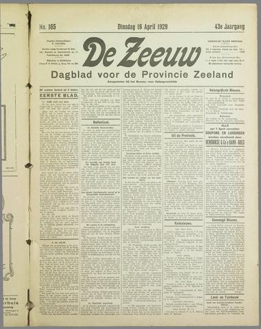 De Zeeuw. Christelijk-historisch nieuwsblad voor Zeeland 1929-04-16