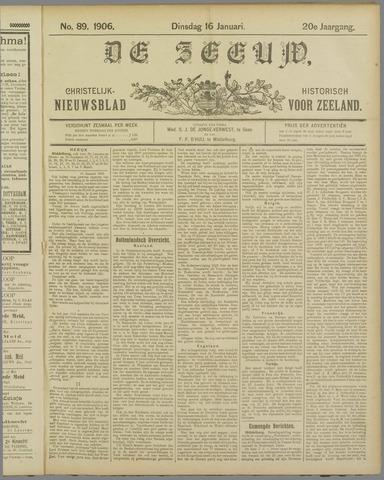 De Zeeuw. Christelijk-historisch nieuwsblad voor Zeeland 1906-01-16