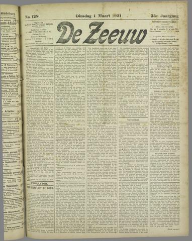 De Zeeuw. Christelijk-historisch nieuwsblad voor Zeeland 1921-03-01
