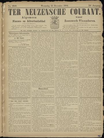 Ter Neuzensche Courant. Algemeen Nieuws- en Advertentieblad voor Zeeuwsch-Vlaanderen / Neuzensche Courant ... (idem) / (Algemeen) nieuws en advertentieblad voor Zeeuwsch-Vlaanderen 1884-12-31