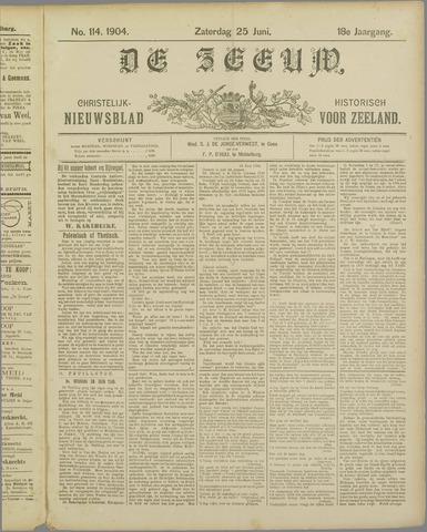 De Zeeuw. Christelijk-historisch nieuwsblad voor Zeeland 1904-06-25