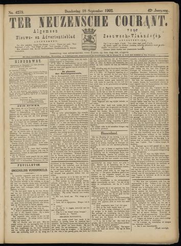 Ter Neuzensche Courant. Algemeen Nieuws- en Advertentieblad voor Zeeuwsch-Vlaanderen / Neuzensche Courant ... (idem) / (Algemeen) nieuws en advertentieblad voor Zeeuwsch-Vlaanderen 1902-09-18