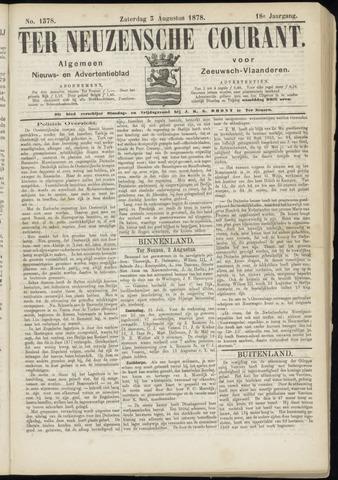 Ter Neuzensche Courant. Algemeen Nieuws- en Advertentieblad voor Zeeuwsch-Vlaanderen / Neuzensche Courant ... (idem) / (Algemeen) nieuws en advertentieblad voor Zeeuwsch-Vlaanderen 1878-08-03