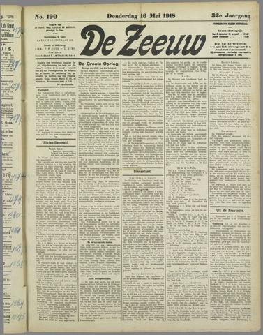 De Zeeuw. Christelijk-historisch nieuwsblad voor Zeeland 1918-05-16