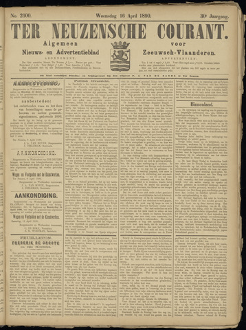 Ter Neuzensche Courant. Algemeen Nieuws- en Advertentieblad voor Zeeuwsch-Vlaanderen / Neuzensche Courant ... (idem) / (Algemeen) nieuws en advertentieblad voor Zeeuwsch-Vlaanderen 1890-04-16