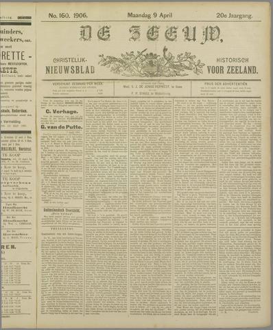 De Zeeuw. Christelijk-historisch nieuwsblad voor Zeeland 1906-04-09