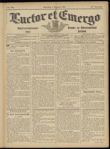 Luctor et Emergo. Antirevolutionair nieuws- en advertentieblad voor Zeeland / Zeeuwsch-Vlaanderen. Orgaan ter verspreiding van de christelijke beginselen in Zeeuwsch-Vlaanderen 1913-01-04