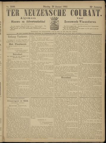 Ter Neuzensche Courant. Algemeen Nieuws- en Advertentieblad voor Zeeuwsch-Vlaanderen / Neuzensche Courant ... (idem) / (Algemeen) nieuws en advertentieblad voor Zeeuwsch-Vlaanderen 1895-01-29