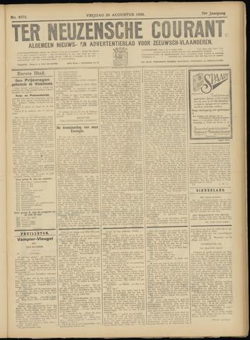 Ter Neuzensche Courant. Algemeen Nieuws- en Advertentieblad voor Zeeuwsch-Vlaanderen / Neuzensche Courant ... (idem) / (Algemeen) nieuws en advertentieblad voor Zeeuwsch-Vlaanderen 1930-08-29