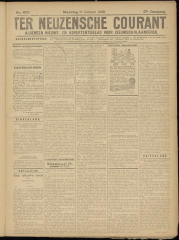 Ter Neuzensche Courant. Algemeen Nieuws- en Advertentieblad voor Zeeuwsch-Vlaanderen / Neuzensche Courant ... (idem) / (Algemeen) nieuws en advertentieblad voor Zeeuwsch-Vlaanderen 1928-01-16
