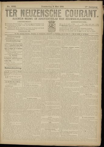 Ter Neuzensche Courant. Algemeen Nieuws- en Advertentieblad voor Zeeuwsch-Vlaanderen / Neuzensche Courant ... (idem) / (Algemeen) nieuws en advertentieblad voor Zeeuwsch-Vlaanderen 1918-05-09