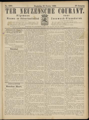 Ter Neuzensche Courant. Algemeen Nieuws- en Advertentieblad voor Zeeuwsch-Vlaanderen / Neuzensche Courant ... (idem) / (Algemeen) nieuws en advertentieblad voor Zeeuwsch-Vlaanderen 1909-10-21
