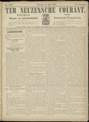 Ter Neuzensche Courant. Algemeen Nieuws- en Advertentieblad voor Zeeuwsch-Vlaanderen / Neuzensche Courant ... (idem) / (Algemeen) nieuws en advertentieblad voor Zeeuwsch-Vlaanderen 1891-04-11
