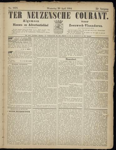 Ter Neuzensche Courant. Algemeen Nieuws- en Advertentieblad voor Zeeuwsch-Vlaanderen / Neuzensche Courant ... (idem) / (Algemeen) nieuws en advertentieblad voor Zeeuwsch-Vlaanderen 1884-04-30