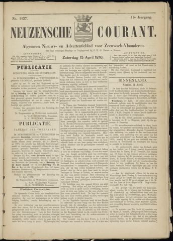 Ter Neuzensche Courant. Algemeen Nieuws- en Advertentieblad voor Zeeuwsch-Vlaanderen / Neuzensche Courant ... (idem) / (Algemeen) nieuws en advertentieblad voor Zeeuwsch-Vlaanderen 1876-04-15
