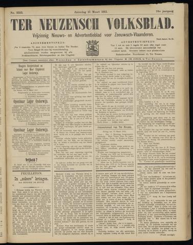 Ter Neuzensch Volksblad. Vrijzinnig nieuws- en advertentieblad voor Zeeuwsch- Vlaanderen / Zeeuwsch Nieuwsblad. Nieuws- en advertentieblad voor Zeeland 1913-03-15