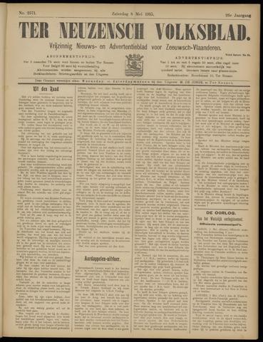 Ter Neuzensch Volksblad. Vrijzinnig nieuws- en advertentieblad voor Zeeuwsch- Vlaanderen / Zeeuwsch Nieuwsblad. Nieuws- en advertentieblad voor Zeeland 1915-05-08