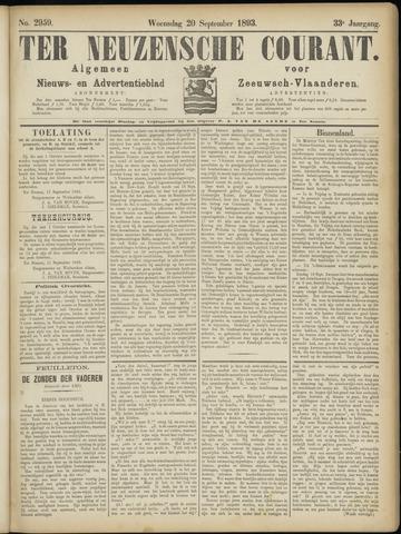 Ter Neuzensche Courant. Algemeen Nieuws- en Advertentieblad voor Zeeuwsch-Vlaanderen / Neuzensche Courant ... (idem) / (Algemeen) nieuws en advertentieblad voor Zeeuwsch-Vlaanderen 1893-09-20