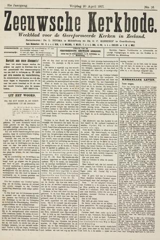 Zeeuwsche kerkbode, weekblad gewijd aan de belangen der gereformeerde kerken/ Zeeuwsch kerkblad 1917-04-20