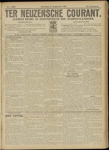 Ter Neuzensche Courant. Algemeen Nieuws- en Advertentieblad voor Zeeuwsch-Vlaanderen / Neuzensche Courant ... (idem) / (Algemeen) nieuws en advertentieblad voor Zeeuwsch-Vlaanderen 1915-08-31