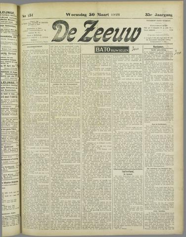 De Zeeuw. Christelijk-historisch nieuwsblad voor Zeeland 1921-03-30