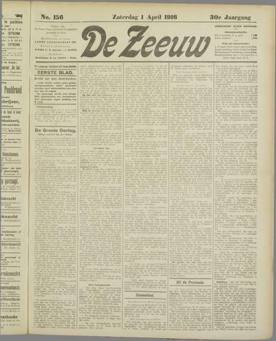 De Zeeuw. Christelijk-historisch nieuwsblad voor Zeeland 1916-04-01