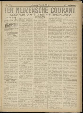 Ter Neuzensche Courant. Algemeen Nieuws- en Advertentieblad voor Zeeuwsch-Vlaanderen / Neuzensche Courant ... (idem) / (Algemeen) nieuws en advertentieblad voor Zeeuwsch-Vlaanderen 1924-04-07