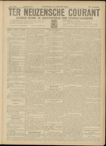 Ter Neuzensche Courant. Algemeen Nieuws- en Advertentieblad voor Zeeuwsch-Vlaanderen / Neuzensche Courant ... (idem) / (Algemeen) nieuws en advertentieblad voor Zeeuwsch-Vlaanderen 1938-01-19