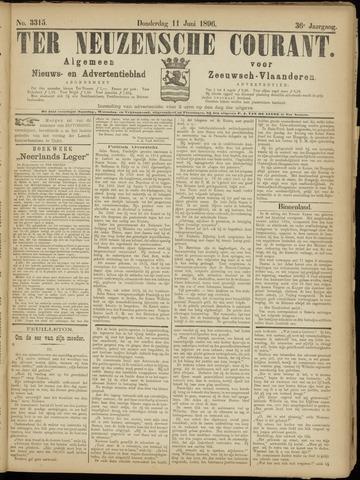 Ter Neuzensche Courant. Algemeen Nieuws- en Advertentieblad voor Zeeuwsch-Vlaanderen / Neuzensche Courant ... (idem) / (Algemeen) nieuws en advertentieblad voor Zeeuwsch-Vlaanderen 1896-06-11