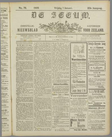 De Zeeuw. Christelijk-historisch nieuwsblad voor Zeeland 1909