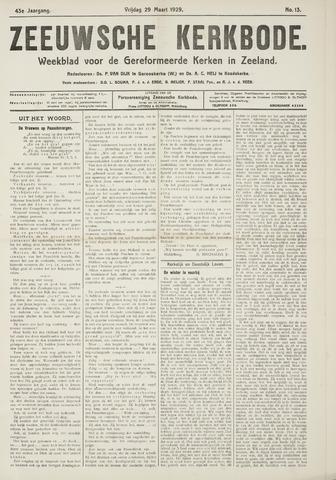 Zeeuwsche kerkbode, weekblad gewijd aan de belangen der gereformeerde kerken/ Zeeuwsch kerkblad 1929-03-29