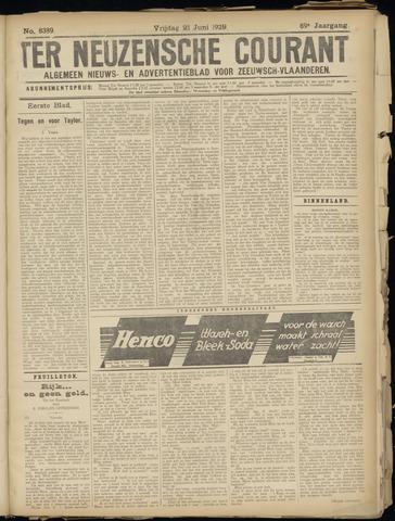 Ter Neuzensche Courant. Algemeen Nieuws- en Advertentieblad voor Zeeuwsch-Vlaanderen / Neuzensche Courant ... (idem) / (Algemeen) nieuws en advertentieblad voor Zeeuwsch-Vlaanderen 1929-06-21