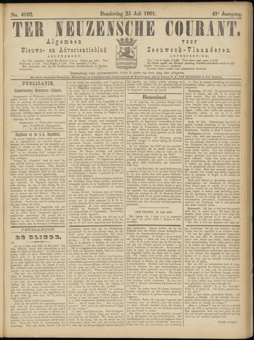 Ter Neuzensche Courant. Algemeen Nieuws- en Advertentieblad voor Zeeuwsch-Vlaanderen / Neuzensche Courant ... (idem) / (Algemeen) nieuws en advertentieblad voor Zeeuwsch-Vlaanderen 1901-07-25