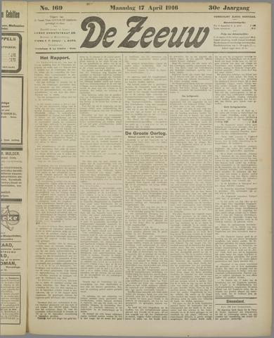 De Zeeuw. Christelijk-historisch nieuwsblad voor Zeeland 1916-04-17