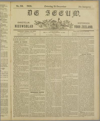 De Zeeuw. Christelijk-historisch nieuwsblad voor Zeeland 1906-12-15