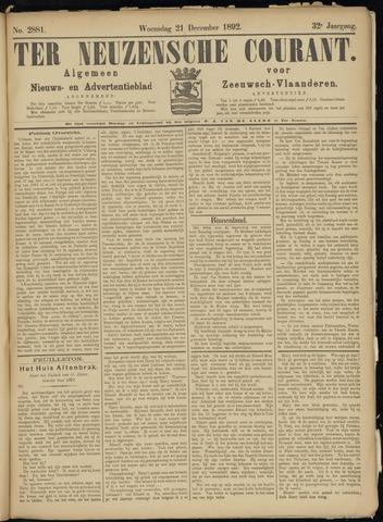 Ter Neuzensche Courant. Algemeen Nieuws- en Advertentieblad voor Zeeuwsch-Vlaanderen / Neuzensche Courant ... (idem) / (Algemeen) nieuws en advertentieblad voor Zeeuwsch-Vlaanderen 1892-12-21