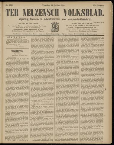 Ter Neuzensch Volksblad. Vrijzinnig nieuws- en advertentieblad voor Zeeuwsch- Vlaanderen / Zeeuwsch Nieuwsblad. Nieuws- en advertentieblad voor Zeeland 1916-10-25