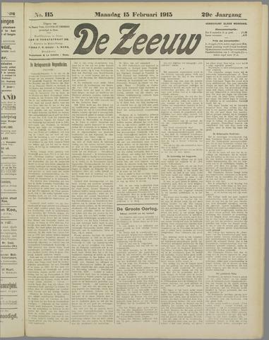 De Zeeuw. Christelijk-historisch nieuwsblad voor Zeeland 1915-02-15