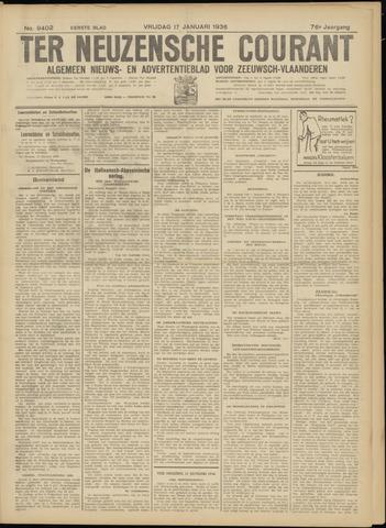 Ter Neuzensche Courant. Algemeen Nieuws- en Advertentieblad voor Zeeuwsch-Vlaanderen / Neuzensche Courant ... (idem) / (Algemeen) nieuws en advertentieblad voor Zeeuwsch-Vlaanderen 1936-01-17