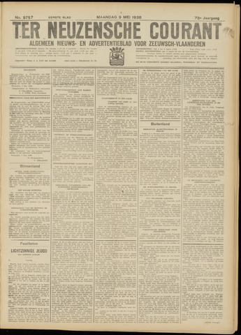 Ter Neuzensche Courant. Algemeen Nieuws- en Advertentieblad voor Zeeuwsch-Vlaanderen / Neuzensche Courant ... (idem) / (Algemeen) nieuws en advertentieblad voor Zeeuwsch-Vlaanderen 1938-05-09