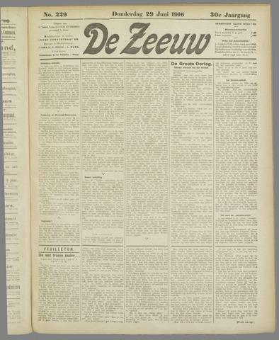 De Zeeuw. Christelijk-historisch nieuwsblad voor Zeeland 1916-06-29